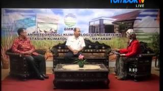Dialog Bincang Hangat Lombok TV  BMKG Stasiun Klimatologi Kediri NTB Episode 1 Part 1