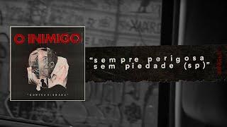 Banda O Inimigo disponibiliza videoclipe do single 'Sempre Perigosa Sem Piedade'