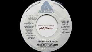 "Aretha Franklin - United Together (Mono & Stereo) - 7"" DJ Promo - 1980"