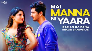 Cute Love Story ???????? Bhavin New Song Mai Manna Ni Yaara Main Russ Jugi Yaara #Shorts