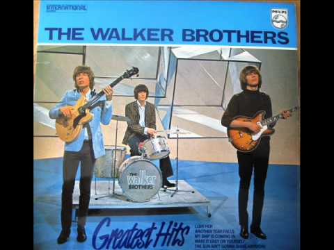 I Can't Let It Happen to You (Song) by The Walker Brothers