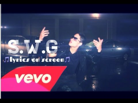 S.W.G (Lyrics on Screen) by RHPC ( Niga Higa )