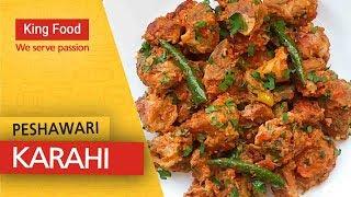Peshawari Karahi Recipe by King Food - Eid Special - Bari Eid - Eid ul Adha