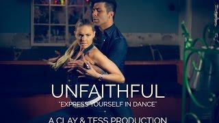Clay & Tess - Bachata Latin Fusion - UNFAITHFUL