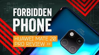 Huawei Mate 20 Pro Review: Phone Of The Year (If You Can Trust It)