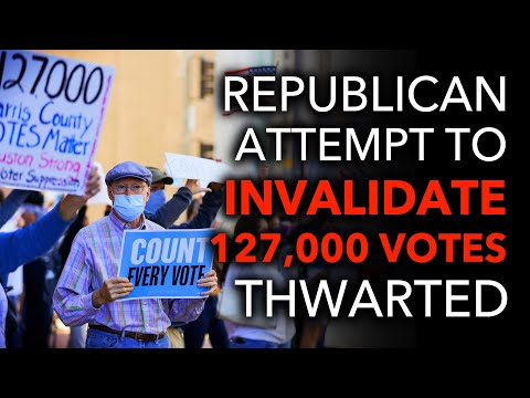 BREAKING: Judge Throws Out GOP Effort to Invalidate 127,000 Ballots in Texas