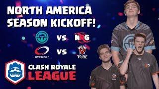 Clash Royale League: N. America Season Kickoff! - Tribe v. Complexity   Immortals v. NRG