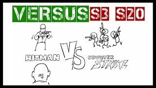 VERSUS - Hitman vs CS