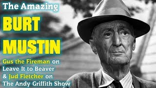 The Amazing Burt Mustin from Leave It To Beaver and The Andy Griffith Show