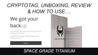 CryptoTag Unboxing Review and How To Use