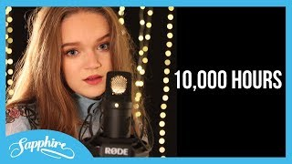 Dan + Shay, Justin Bieber   10,000 Hours   Cover By Sapphire