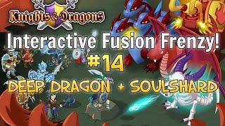 Knights and Dragons: Interactive Fusion Frenzy #14   Deep Dragon + Soulshard