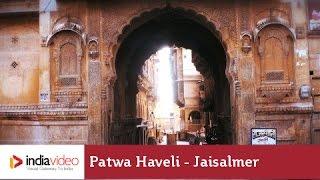 Patwa Haveli, Jaisalmer