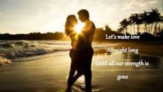Let's make love - Tim Mcgraw feat. Faith Hill (Lyrics on screen)