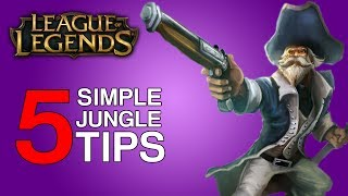 5 Simple Tips to Improve Your Jungle in League of Legends