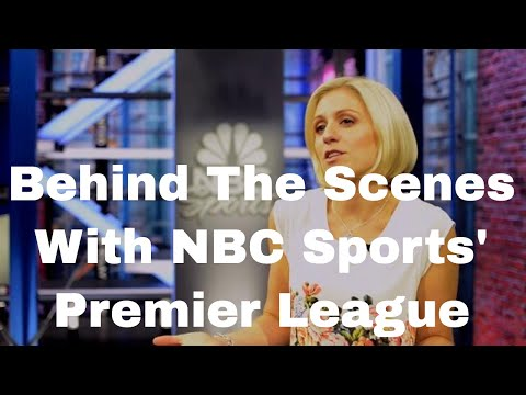 Behind The Scenes of NBC's Premier League TV Coverage