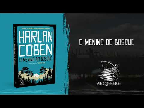 O MENINO DO BOSQUE | HARLAN COBEN