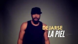 Dejarse La Piel (Letra) - El Chojin  (Video)