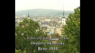 země Morava: Osudové okamžiky Brno 1944