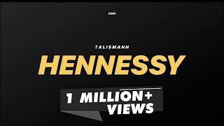 King Hennessy song lyrics