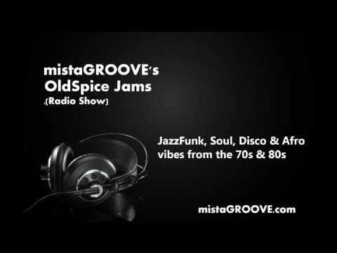 mistaGROOVE's OldSpice Jams Tuesday 4th July 2017