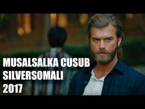 Musalsal Cusub   2017   SilverSomali