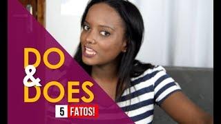 5 FATOS sobre DO e DOES