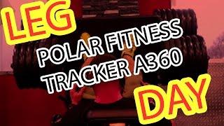 LegDay mit Polar Fitness Tracker A360 - Gut oder nicht?