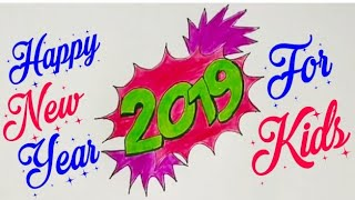 How To Draw Happy New Year 2019 Step By Step म फ त