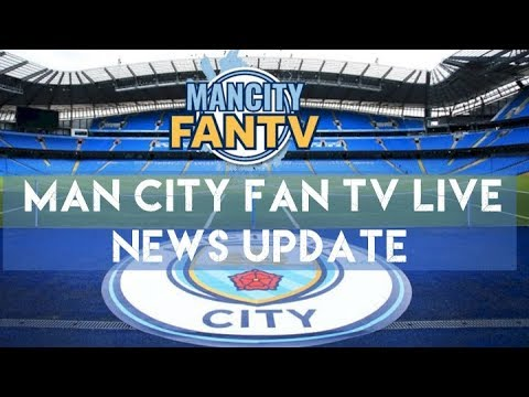 MAN CITY LIVE - 16:00 GMT - BIG NEWS ROUND UP