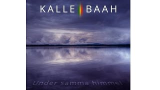 Kalle Baah - Under Samma Himmel (Studio session)