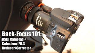 Back-Focus 101: DSLR Cameras & the Celestron f/6.3 Reducer/Corrector