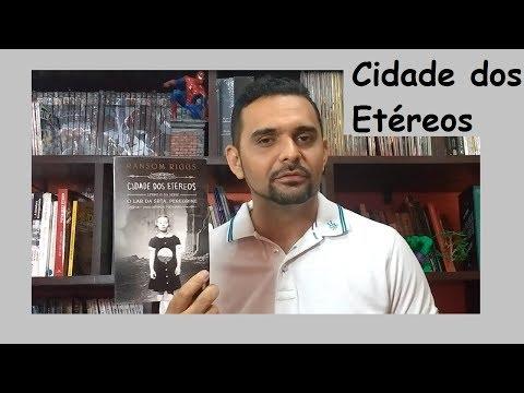 CIDADE DOS ETÉREOS - RANSOM RIGGS (#2018.4) + SORTEIO (10.03.2018)