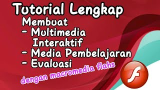 Tutorial Membuat Multimedia dengan Macromedia Flash