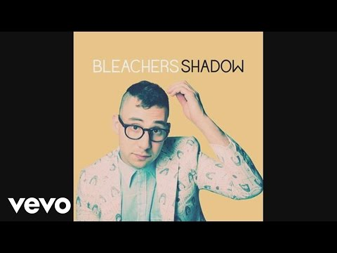 Shadow (2014) (Song) by Bleachers