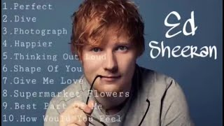 The Best Of Ed Sheeran Compilation | Nonstop