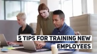 5 tips for training new employees 2019   New hire training tips 2019