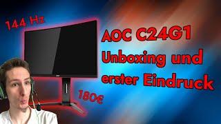AOC C24G1 144Hz Budget-Monitor | Unboxing und erster Eindruck