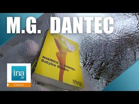 Vidéo de Maurice G. Dantec