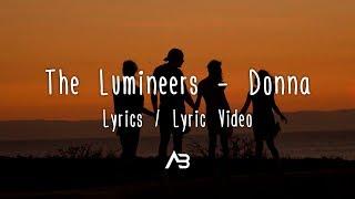 The Lumineers - Donna (Lyrics / Lyric Video)