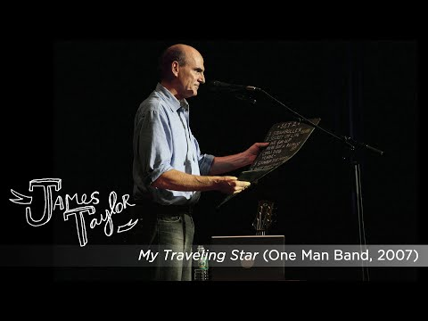 My Traveling Star (One Man Band, July 2007)