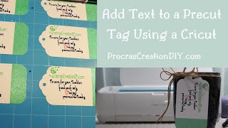 How to Write Text on a Precut Blank Tag Using Cricut Maker