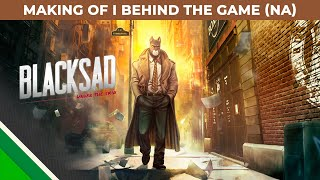 Blacksad: Under the Skin | Making of 2 | Behind the Game NA