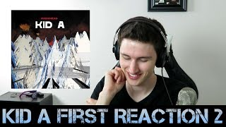 FIRST REACTION to Radiohead - Kid A (Part 2)