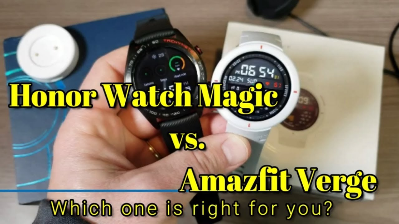 What is the best smartwatch, Honor, Magic, or the Amazfit Verge?