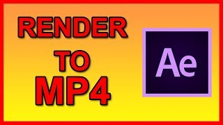 how to render mp4 in after effects cc 2018 - Thủ thuật máy