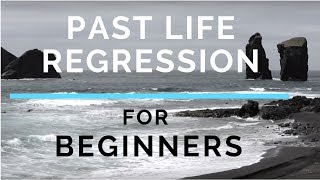 Beginner Past Life Regression Hypnosis Guided w Instructions