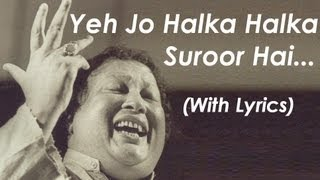 Ye Jo Halka Halka Suroor Hai - Nusrat Fateh Ali   - YouTube