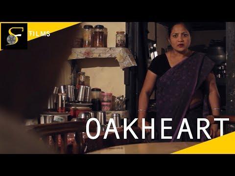 Short Film - OAKHEART - A true story of people living in Eastern Assam