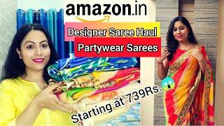 Amazon Designer Saree Haul | Partywear Sarees Under RS.1000 | Saree Haul India 2020